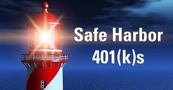 A few basics of safe harbor 401(k) plans