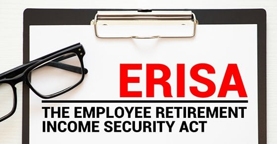Paper with Employee Retirement Income Security Act ERISA on a table